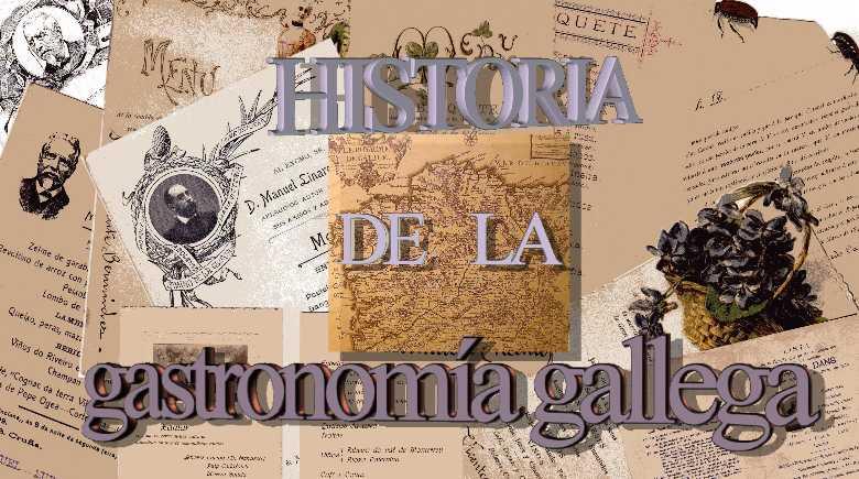 Galicia gastronom a espa ola for Historia de la gastronomia pdf